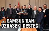 Samsun'dan Özhaseki Desteği