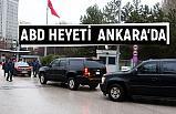 ABD heyeti Ankara'da Kritik Görüşme Yapıyor