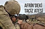 Afrin'deki taciz ateşi