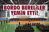 Bordo Bereliler Yemin Töreni