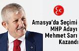 Amasya'da Seçimi MHP Adayı Mehmet Sarı Kazandı