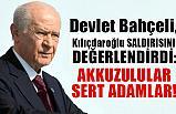 Bahçeli, Saldırıya Uğrayan Kılıçdaroğlu ile İlgili Açıklama Yaptı
