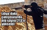 Libya'da çatışma; Ölü Sayısı 213'e yükseldi