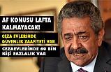 MHP'li Feti Yıldız'dan af açıklaması: Af Lafta Kalmayacak!