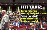 """Feti Yıldız, """"ceza indirimi """" düzenlemesini beklemiyorduk"""