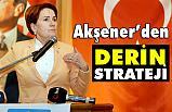 İYİ Parti Genel Başkanı Meral Akşener'den Derin Strateji