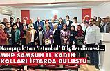 MHP Kadın Kolları İftar Yemeğinde, İl Başkanı Karapıçak Bilgilendirdi