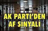 AK Parti'den 'Ceza İndirimi' Sinyali