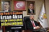 AK Parti Samsun İl Başkanı Av. Aksu, Seçim Sonuçlarını Değerlendirdi