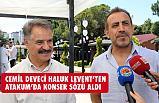 Cemil Deveci, Haluk Levent'ten Söz Aldı