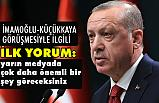 Erdoğan, İmamoğlu ve Küçükkaya Görüşmesine Ne Dedi?