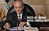 Mitil Ne Demek, Mitil Türkçe mi?