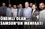 Mustafa Demir; Önemli Olan Samsun'un Menfaati