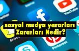 sosyal medya yararları - Zararları Nedir?