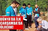 TÜRKİYE'DE İLK ÇARŞAMBA'DA OLACAK