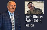 Bedri Yaşar'dan 'Şehit Binbaşı Zafer Akkuş' Mesajı