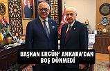 Cengiz Ergün Ankara'dan Boş Dönmedi