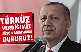 Erdoğan; Türküz verdiğimiz sözün arkasında dururuz