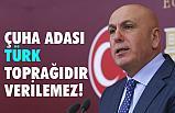 İsmail Ok, Çuha Adası Türk Toprağıdır verilmez!