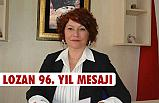 LOZAN BARIŞ ANTLAŞMASININ 96. YILI