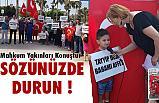 Mahkum Yakınları Mersin'de Konuştu: Sözünüzde Durun!