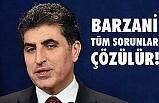 Neçirvan Barzani'den Önemli Açıklama