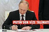Putin'denTürk Vatandaşlarına 'Vize' Talimatı