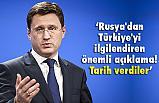 Rusya'dan Türkiye İle İlgili Önemli Açıklama