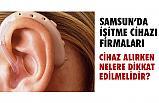 Samsun'da İşitme Cihaz Firmaları