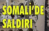 Somali'de Saldırısı: 26 ölü