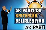 AK Parti'de Yenilenme: Kriterler Belirleniyor