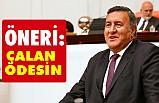 """CHP Niğde Milletvekili Ömer Fethi Gürer, """"Çalan Ödesin"""""""