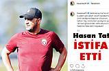 Galatasaray'da istifa Şoku!
