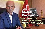 """Karapıçak'tan """"30 Ağustos Zafer Bayramı"""" Mesajı"""