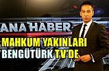 Mahkum Yakınları Bengütürk TV Ana haberde