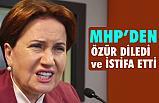 MHP'den, Türk Milletinden Özür Diledi ve İstifa Etti