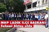 MHP Leadik İlçe Başkanlığına Selami Aktaş Atandı