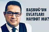 Osman Diyadin, Başbuğ'un evlatları haydut mu?