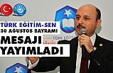 Türk Eğitim Sen, 30 Ağustos Zafer Bayramı mesajı Yayımladı