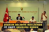 Atakum Belediye Meclisinde İYİ Partililer Grubunu kurdu