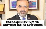 Eski Milletvekili Cuma Çetin; AKP'den AK bir şekilde İstifa Ediyorum