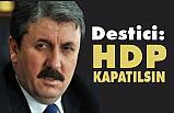 Destici: HDP, PKK'nın Terör Yuvasıdır