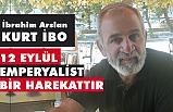 İbrahim Arslan ile (Kurt İbo) 12 Eylül sohbeti