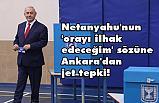 Mevlüt Çavuşoğlu'ndan Netanyahu Tepkisi