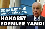 MHP Lideri Bahçeli Hakaretleri Cezasız Kalmayacak