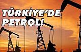 Türkiye'den petrol !