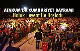 29 Ekim Cumhuriyet Bayramı Atakum Haluk Levent Konseriyle Kutlandı