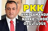 Çetinkaya; PKK Aynı Zamanda Narko-Terör Örgütüdür