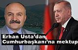 Erhan Usta'dan Cumhurbaşkanı Erdoğan'a Mektup