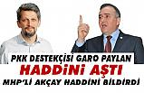 HDP'li Garo'nun 'soykırım' ve 'tehcir' ifadelerine MHP'den Sert Çıkış